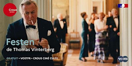 Cinéma / FESTEN de Thomas Vinterberg - Crous Ciné Culte billets