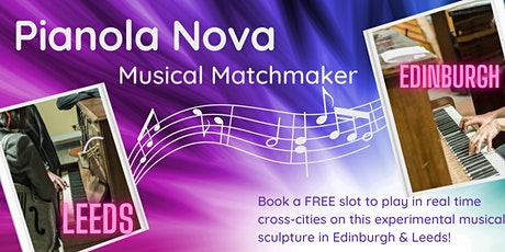 Pianola Nova -  EDINBURGH tickets