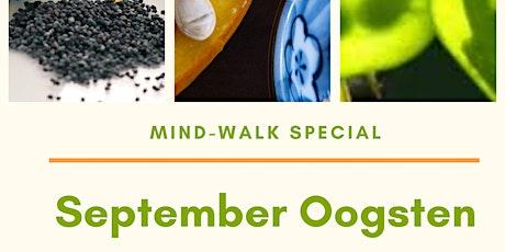 September Oogsten Mind-Walk Special tickets