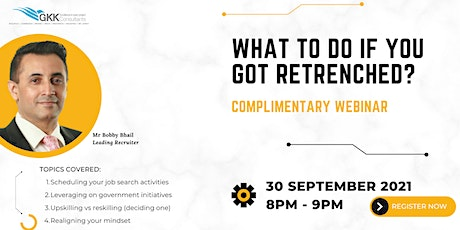 What to do if you got retrenched? tickets