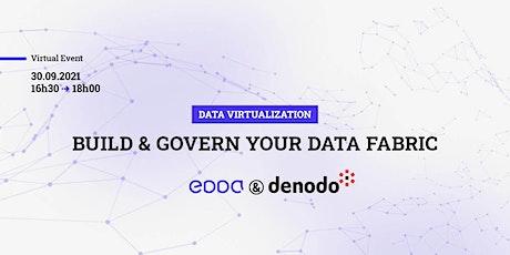 WEBINAR l Data Virtualization: Build & Govern your Data Fabric biglietti