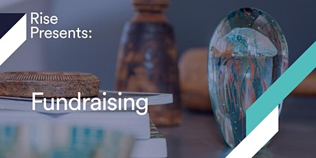 Rise Presents: Fundraising tickets