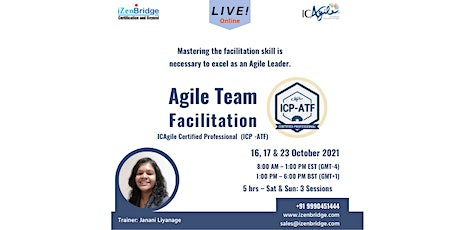 Certified Professional in Agile Team Facilitation- ICP-ATF: Virtual tickets