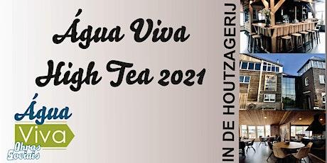 Agua Viva Hightea - 2021 tickets