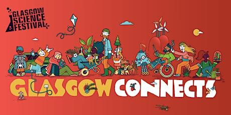 Glasgow Science Festival presents Growing Glasgow tickets