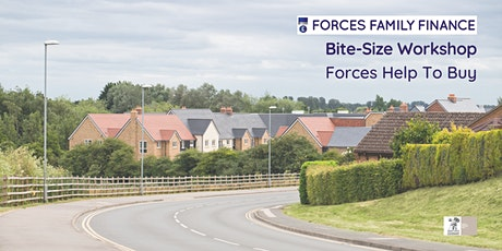 Bite-Size Workshops - Forces Help to Buy Scheme Explained tickets