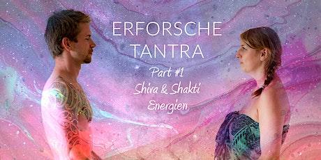 ERFORSCHE TANTRA: #1 Shiva & Shakti Energien Tickets