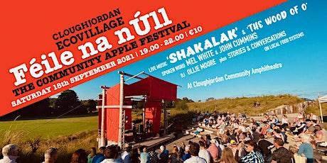 Féile na nÚll / feat. Shakalak & the Wood of O tickets