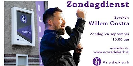 Zondagdienst 26 september 10.00 uur Willem Oostra tickets
