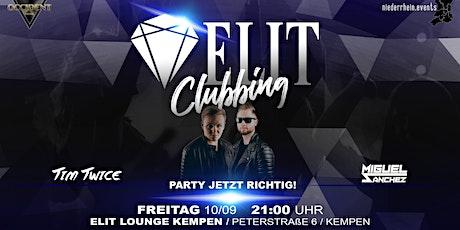 ELIT CLUBBING - Party jetzt richtig! Tickets