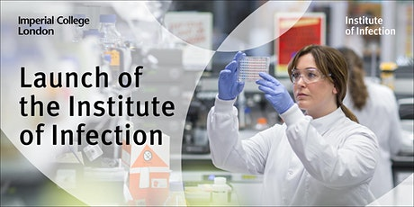 Imperial College Institute of Infection Launch (4th and 5th October) tickets