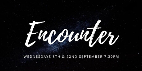 Encounter Night : 22nd Sept tickets