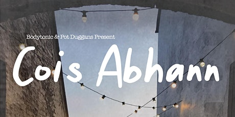 Pot Duggans | Cois Abhann Presents Rob De Boer + Laura Duff tickets