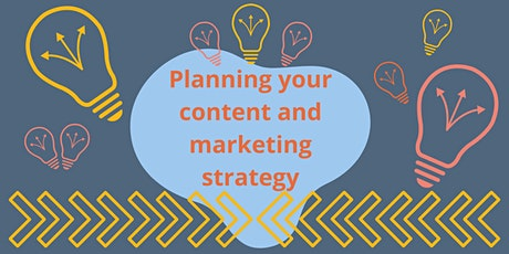 Planning your content and marketing strategy tickets
