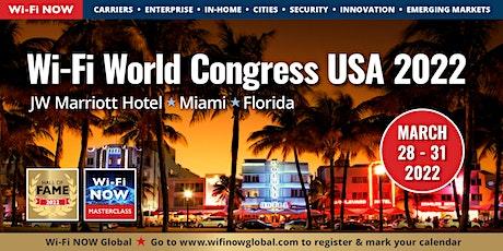 Wi-Fi NOW 2022 USA tickets