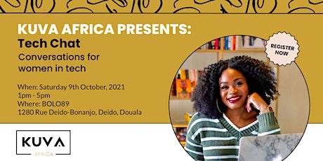 Kuva Africa Presents Tech Chat billets