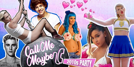 Call Me Maybe - 2010s Party (London) tickets