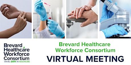 Brevard Healthcare Workforce Consortium Virtual Meeting tickets