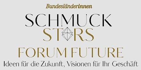 Schmuckstars Forum Future Tickets