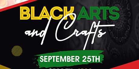 BLACK ARTS AND CRAFT SHOW tickets