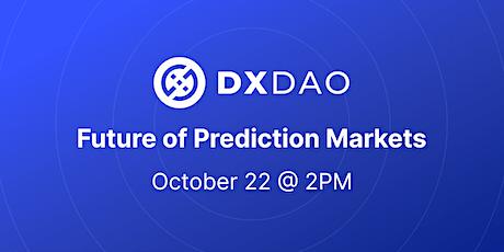 DXdao - Future of Prediction Markets + Happy Hour bilhetes