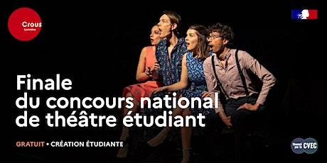 Théâtre / FINALE DU CONCOURS NATIONAL DE THÉÂTRE ÉTUDIANT - 26/11 - 18h billets