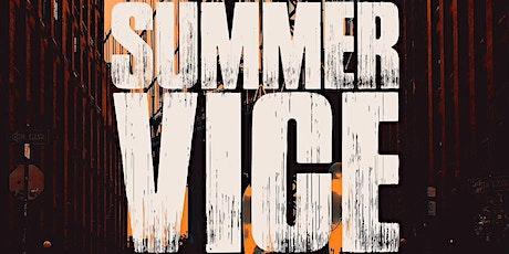 Summer Vice Bk tickets