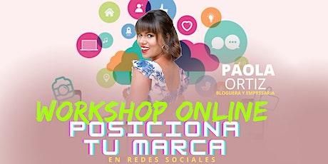 WORSHOP ONLINE POSICIONA TU MARCA EN REDES SOCIALES tickets