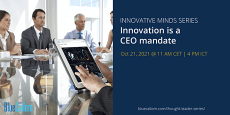 Innovation is a CEO mandate tickets