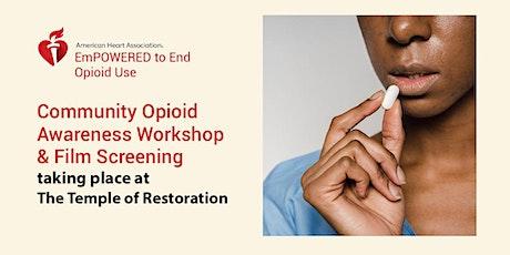 Community Opioid Awareness Workshop & Film Screening tickets