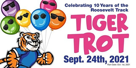 2021 Tiger Trot: Celebrating 10 Years of the Roosevelt Track tickets