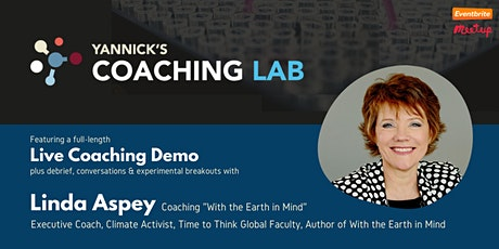 Yannick's Coaching Lab - Coaching with the Earth in Mind (with Linda Aspey) tickets