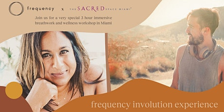 HEALING BREATHWORK WORKSHOP: Frequency X The Sacred Space Miami tickets