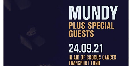 Crocus Cancer Transport Fund present Mundy & Special Guests @ Westpark tickets