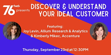 76 Forward Presents: Discover & Understand Your Ideal Customer tickets