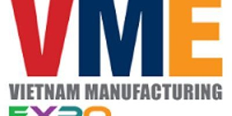 Vietnam Manufacturing Expo 2021 tickets