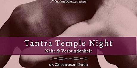 Tantra Temple Night: Nähe & Verbundenheit Tickets