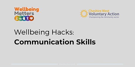Wellbeing Hacks: Communication Skills tickets