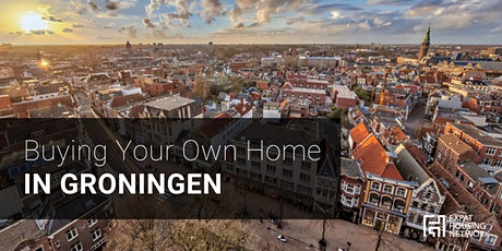 Buying Your Own Home in Groningen (Online Info Session) tickets