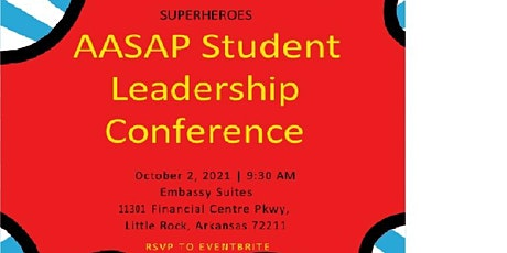 AASAP SUPERHEROES Student Leadership Conference 2021 tickets