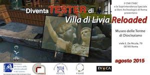 """Diventa Tester di """"Villa di Livia Reloaded"""""""