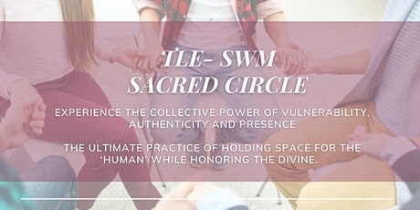 TLE-SWM Sacred Circle tickets