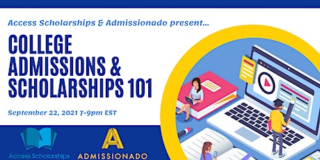 College Admissions and Scholarships 101 tickets