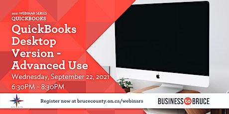 QuickBooks Desktop Version - Advanced Use tickets
