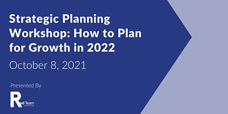 Strategic Planning Workshop: How to Plan for Growth in 2022 tickets