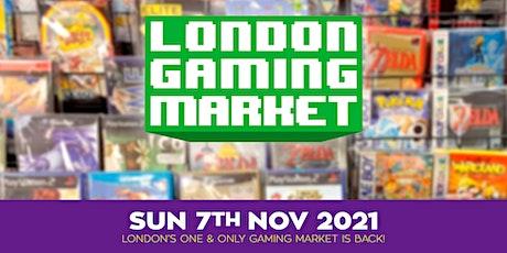 London Gaming Market - 7th November 2021 tickets