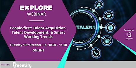 People-first: Talent Acquisition, Talent Development & Smart working Trends biglietti