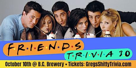 """Friends"" Trivia Brunch 3.0 @ B.C. Brewery tickets"