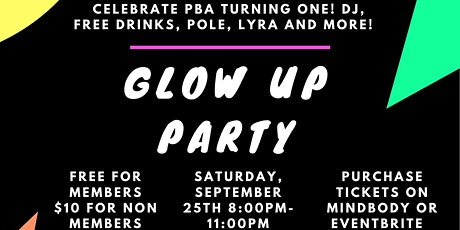 Glow Up: Pole Body & Arts One Year Anniversary Party tickets