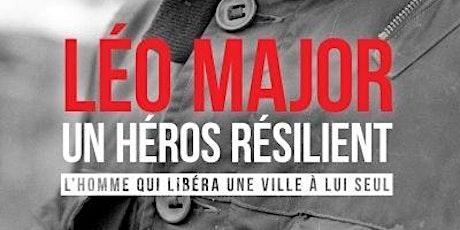 """Conférence d'auteur -  """"Leo Major: Un héros résilient"""" par Luc Lépine billets"""